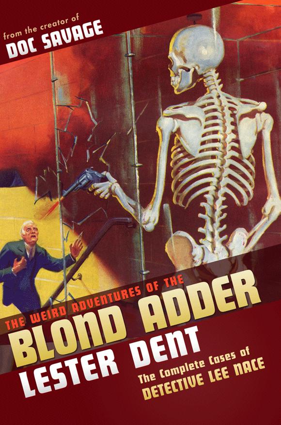 The Weird Adventures of The Blond Adder