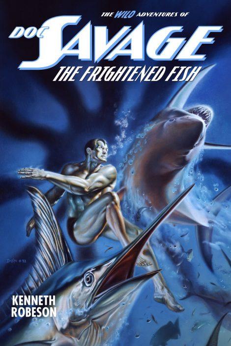 Doc Savage: The Frightened Fish