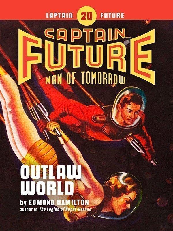 Captain Future #20: Outlaw World (eBook)