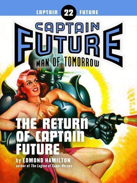 Captain Future #22: The Return of Captain Future (eBook)