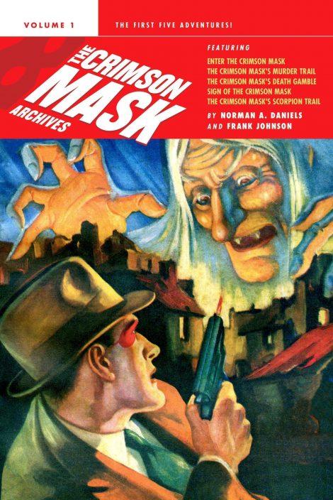 The Crimson Mask Archives, Volume 1
