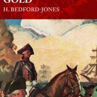 Gunpowder Gold (The H. Bedford-Jones Library)