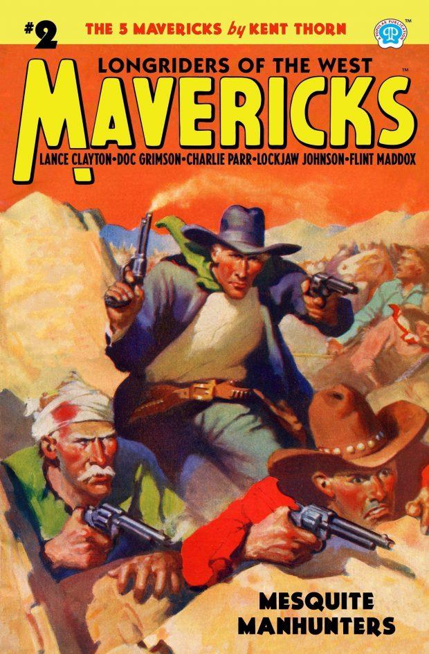 Mavericks #2: Mesquite Manhunters