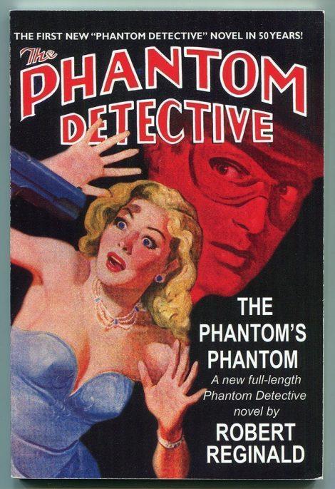The Phantom Detective: The Phantom's Phantom by Robert Reginald