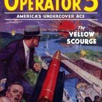 Operator 5 #3: The Yellow Scourge