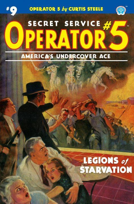 Operator 5 #9: Legions of Starvation