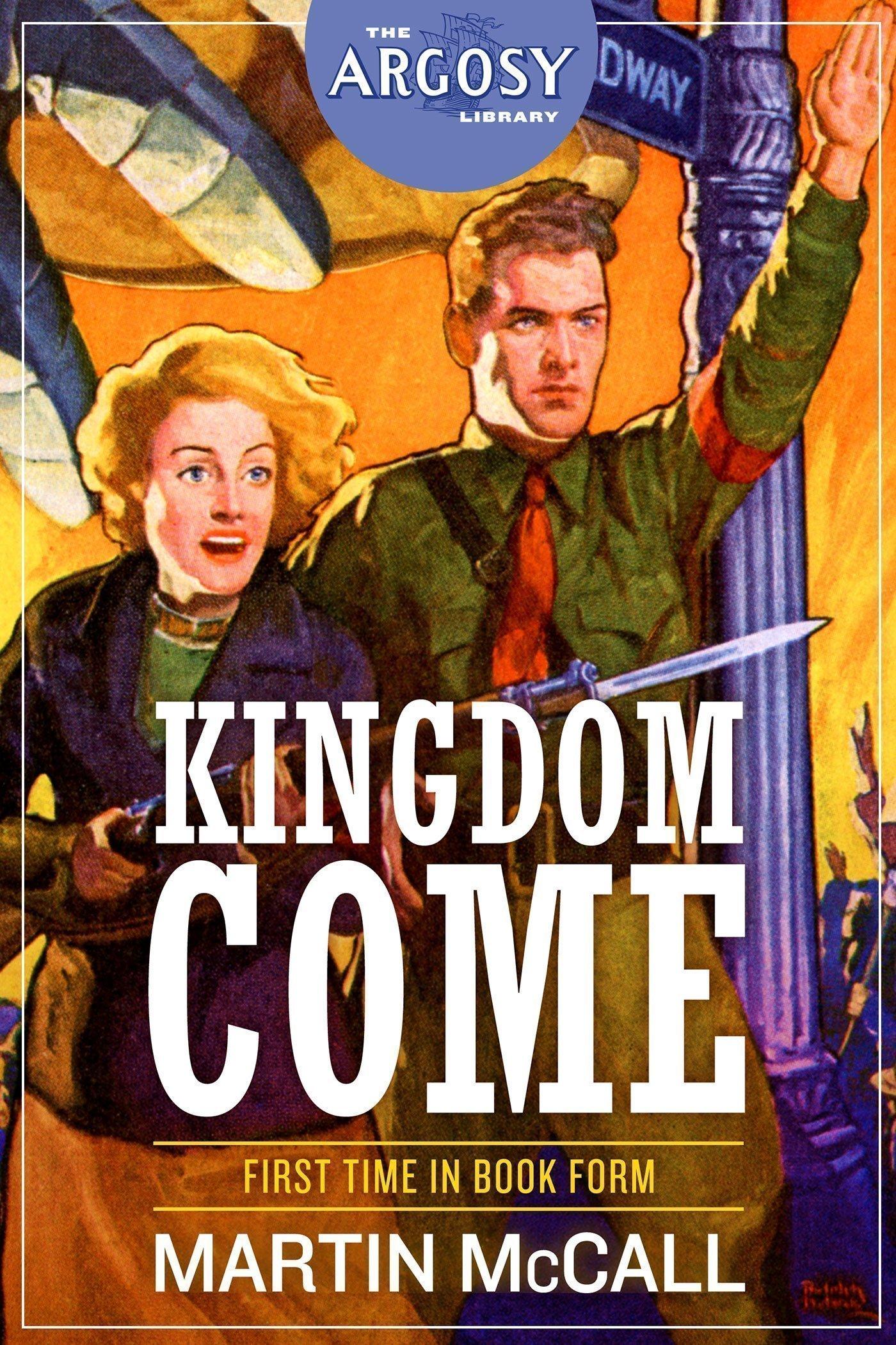Kingdom Come (The Argosy Library)