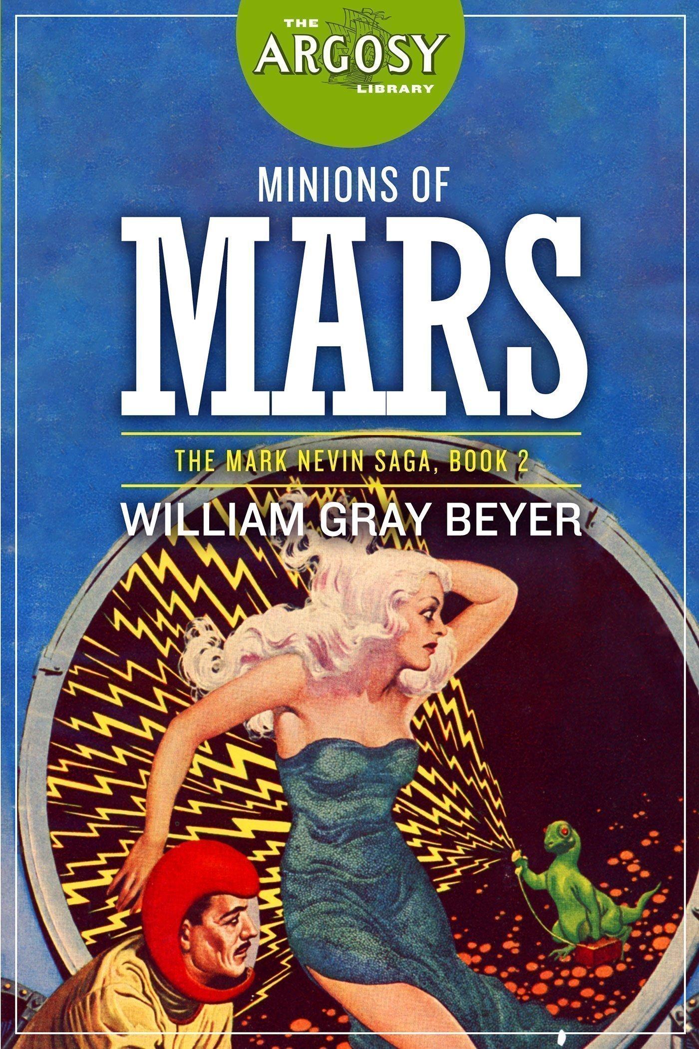 Minions of Mars (The Argosy Library)