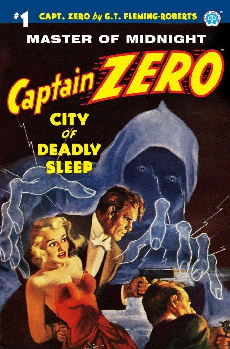 Captain Zero #1: City of Deadly Sleep