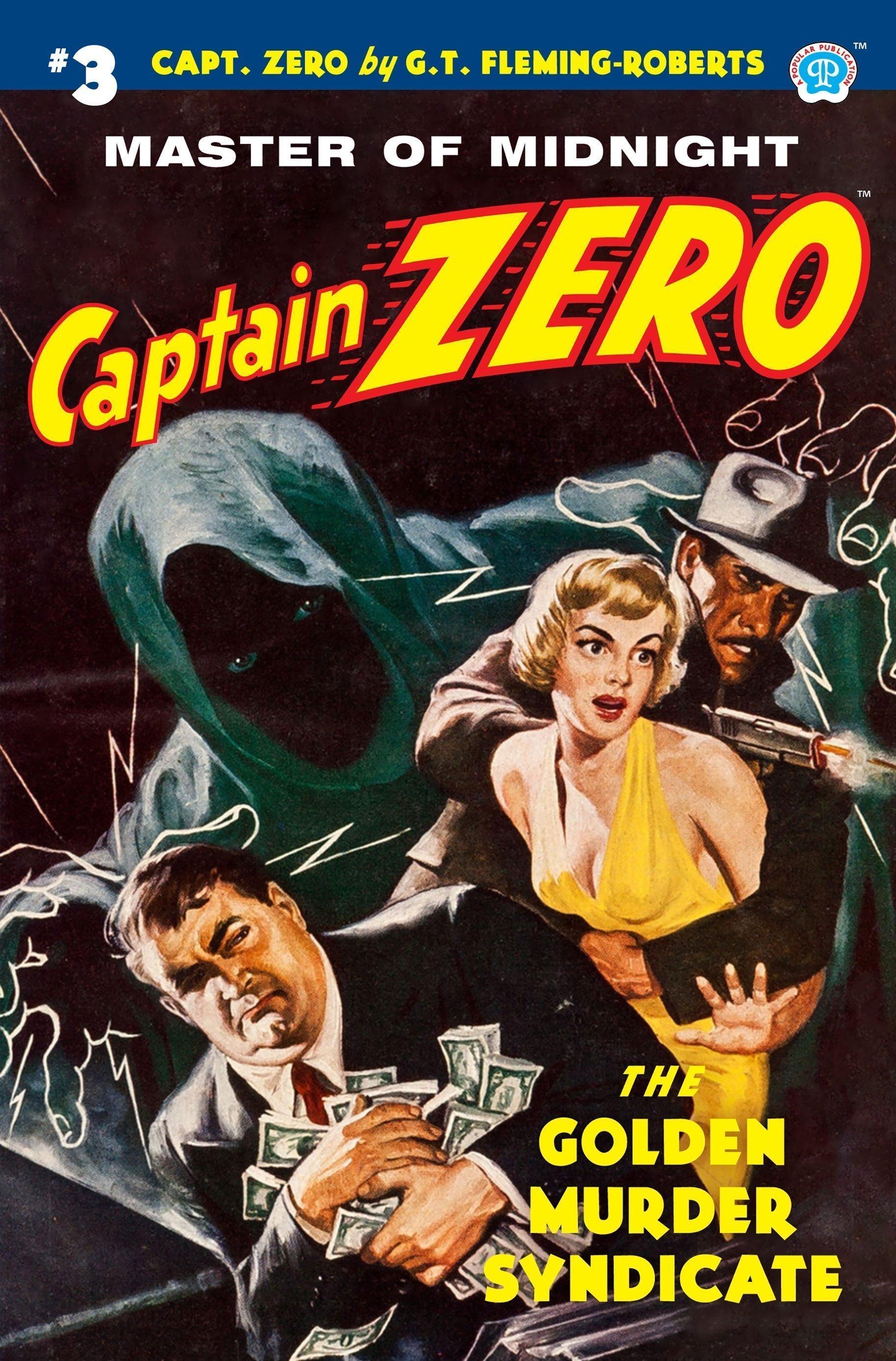 Captain Zero #3: The Golden Murder Syndicate