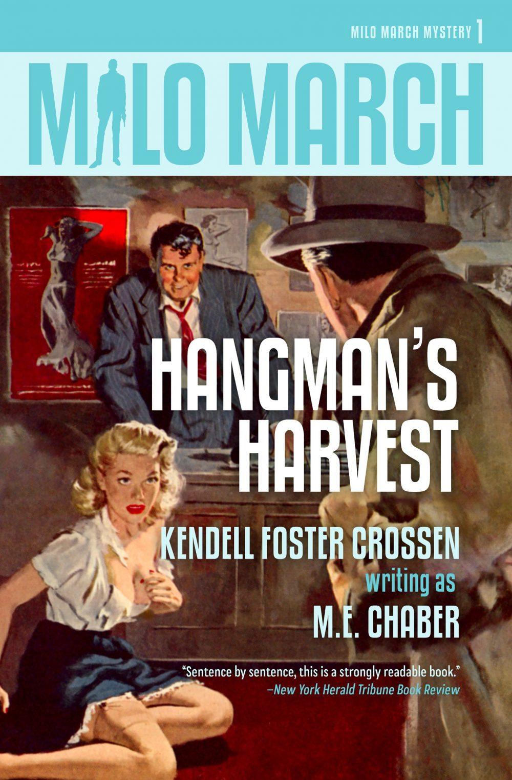 Milo March #1: Hangman's Harvest
