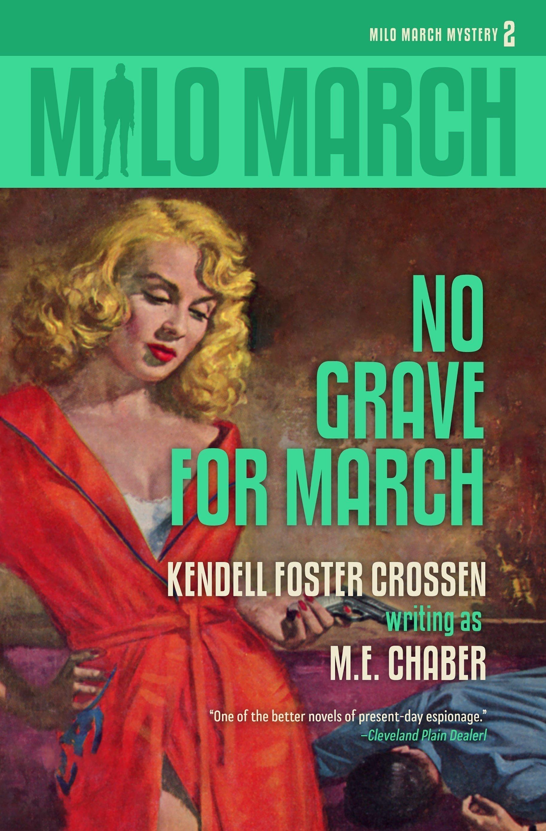 Milo March #2: No Grave for March