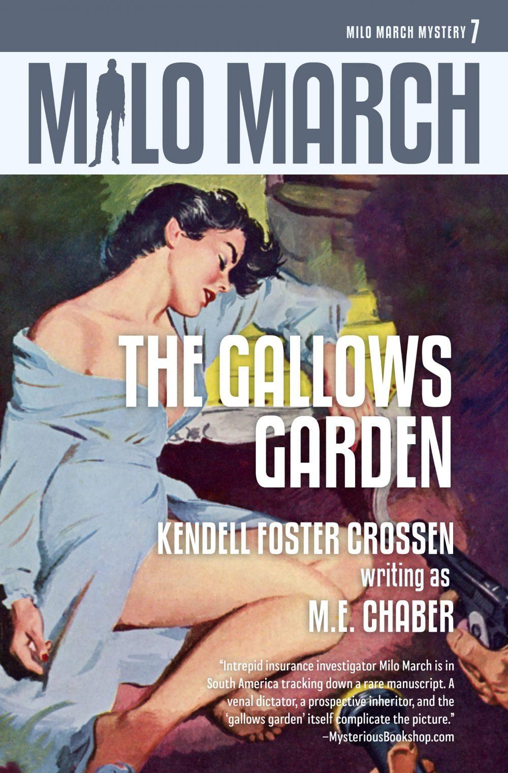Milo March #7: The Gallows Garden