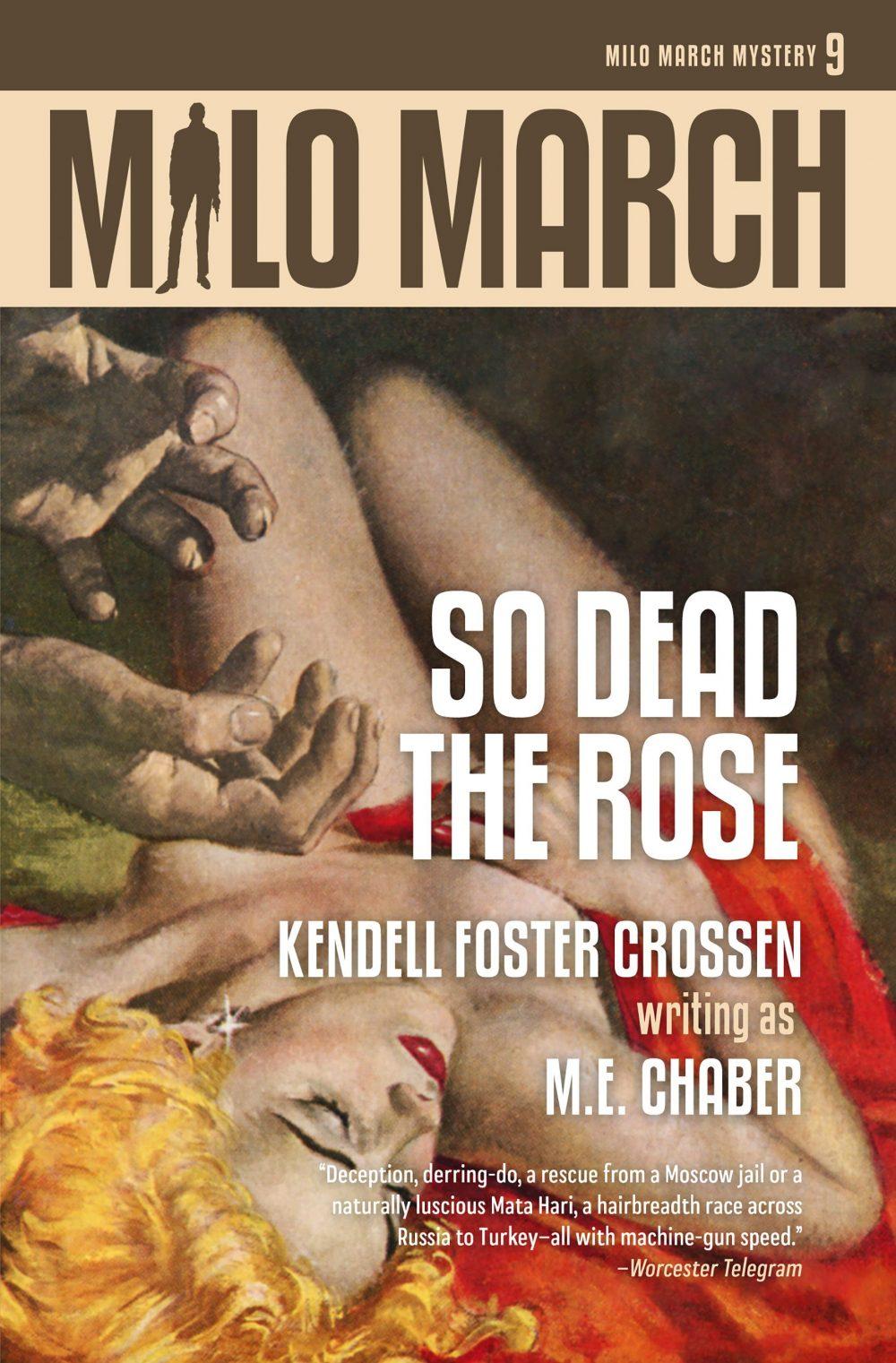 Milo March #9: So Dead the Rose