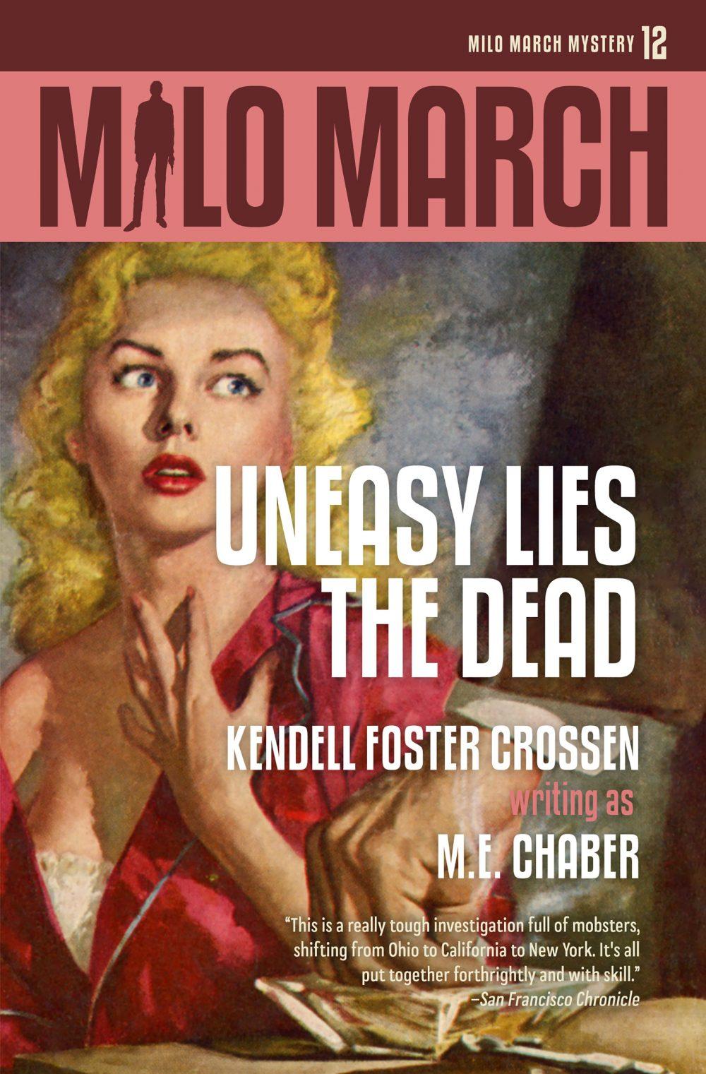 Milo March #12: Uneasy Lies the Dead