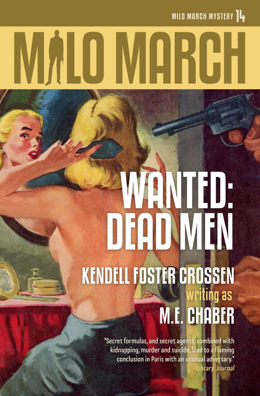 Milo March #14: Wanted: Dead Men