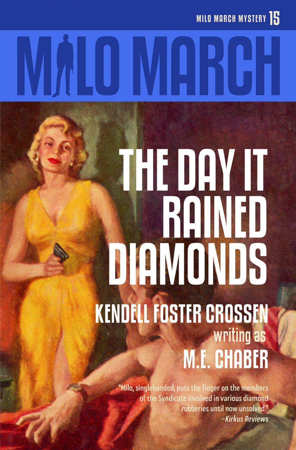 Milo March #15: The Day It Rained Diamonds