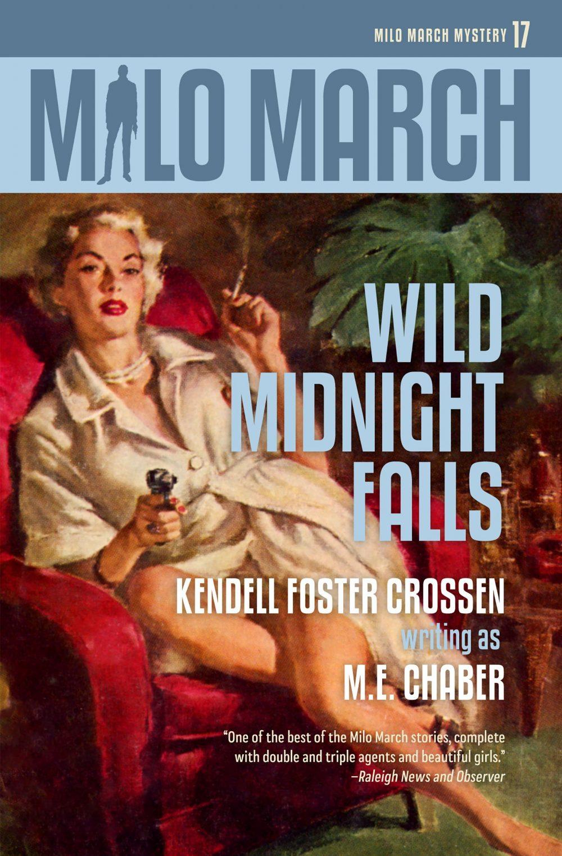 Milo March #17: Wild Midnight Falls