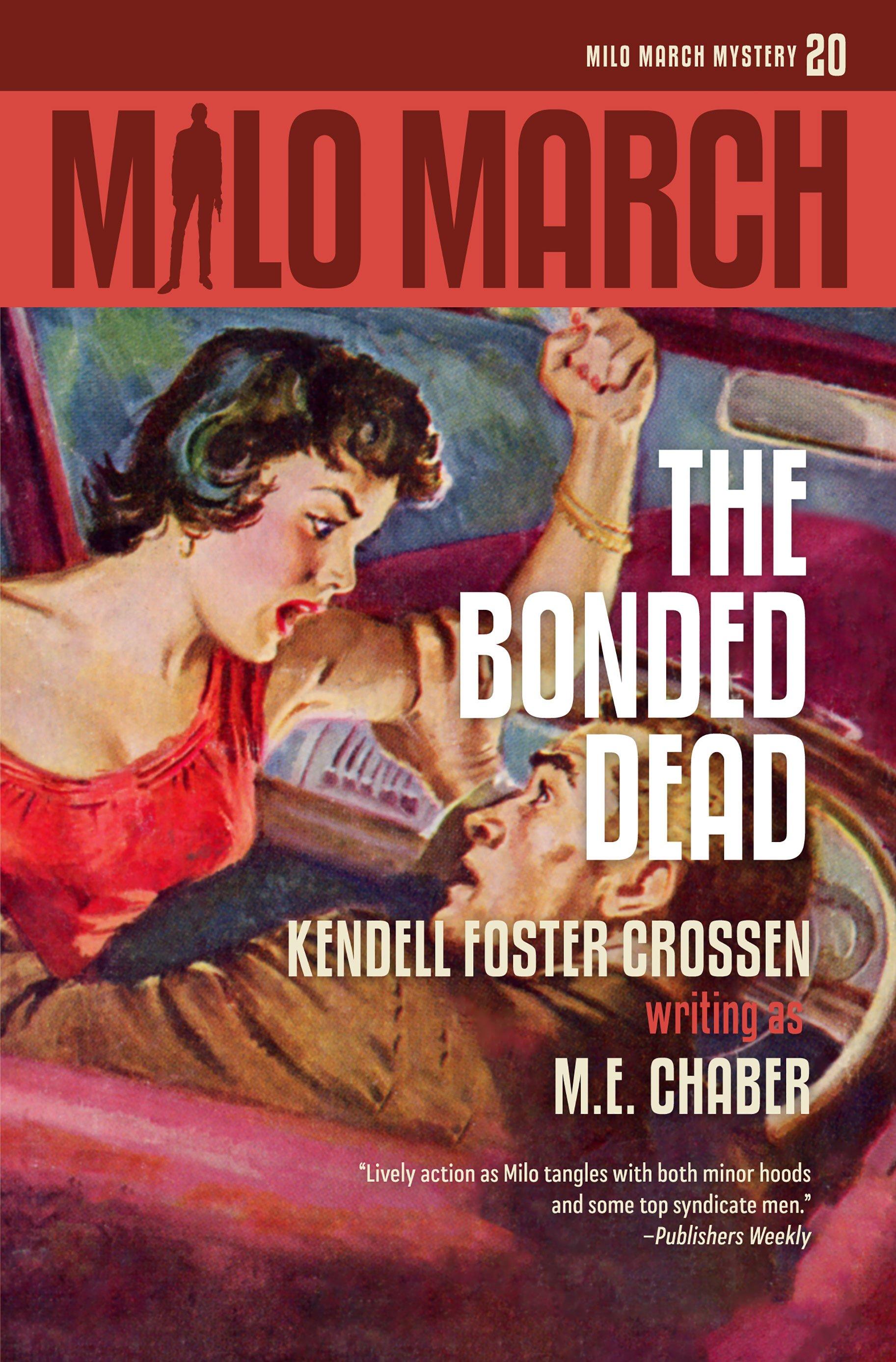 Milo March #20: The Bonded Dead
