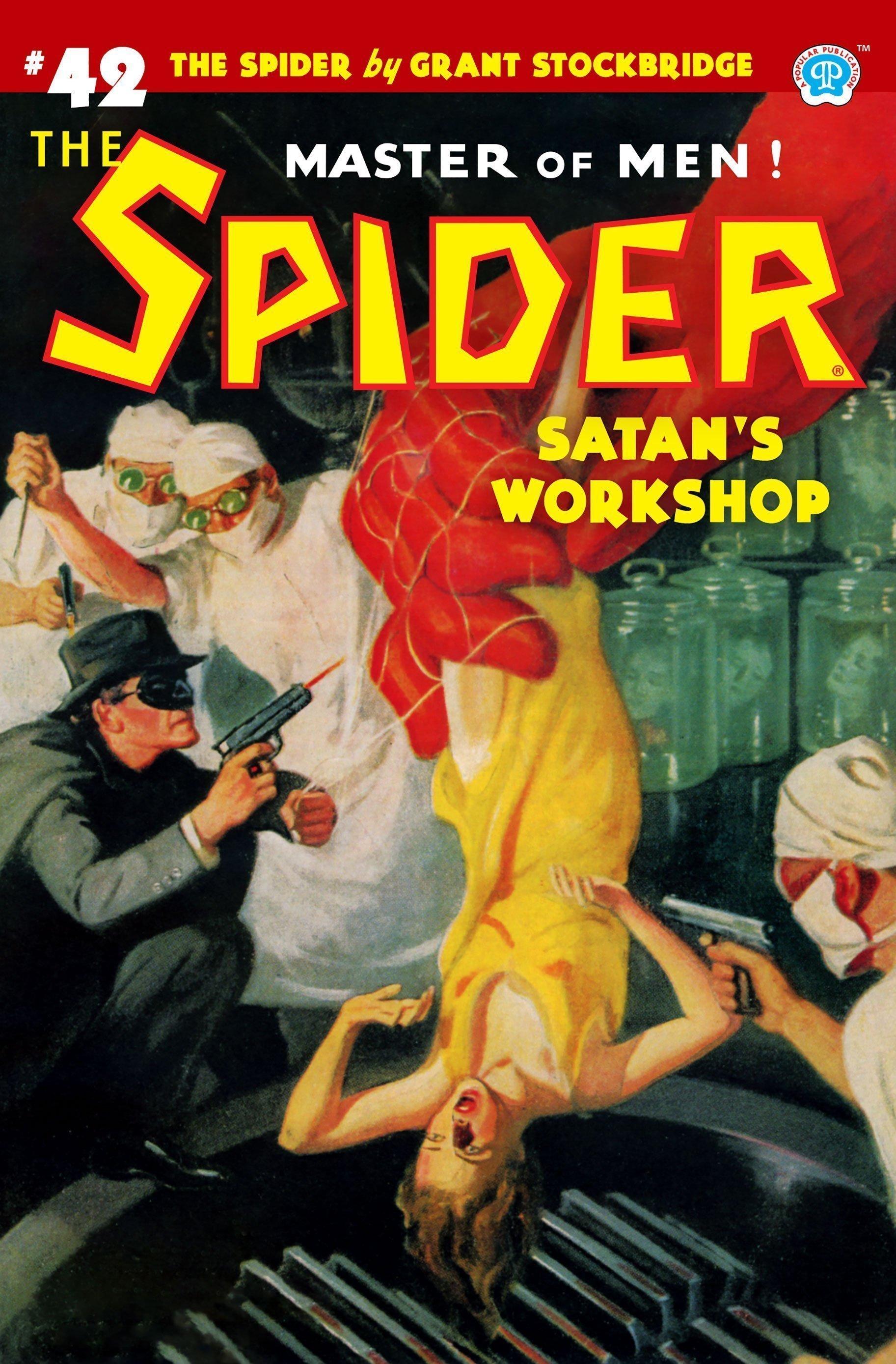 The Spider #42: Satan's Workshop