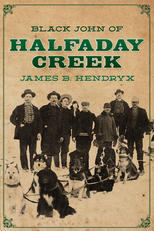 Black John of Halfaday Creek