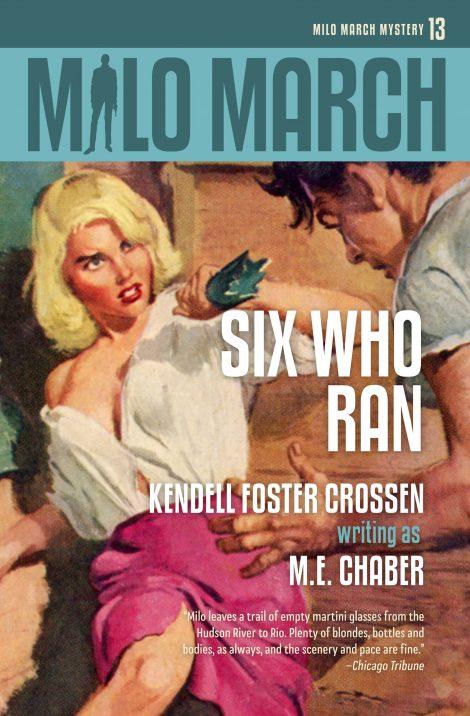 Milo March #13: Six Who Ran