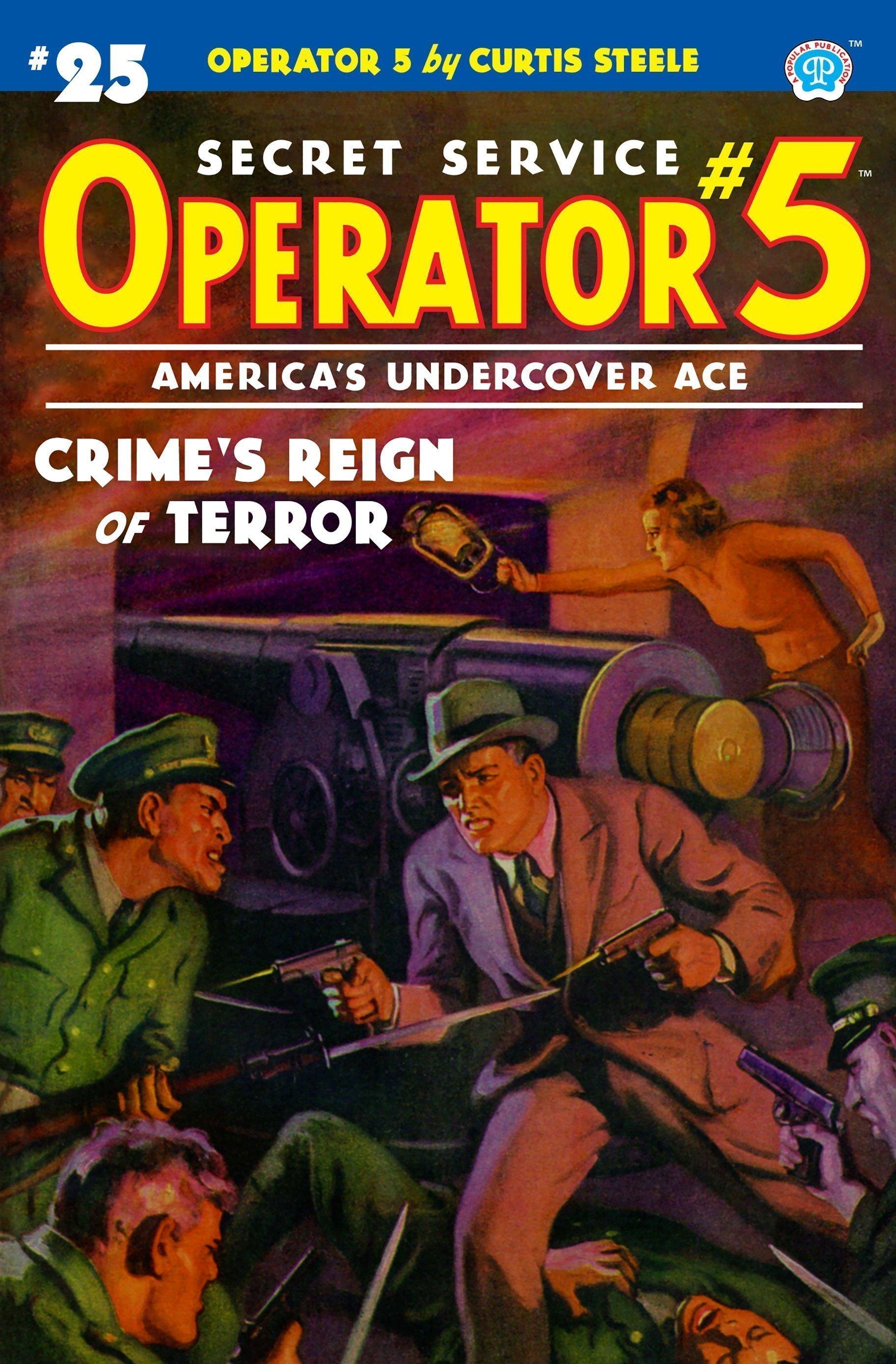 Operator 5 #25: Crime's Reign of Terror