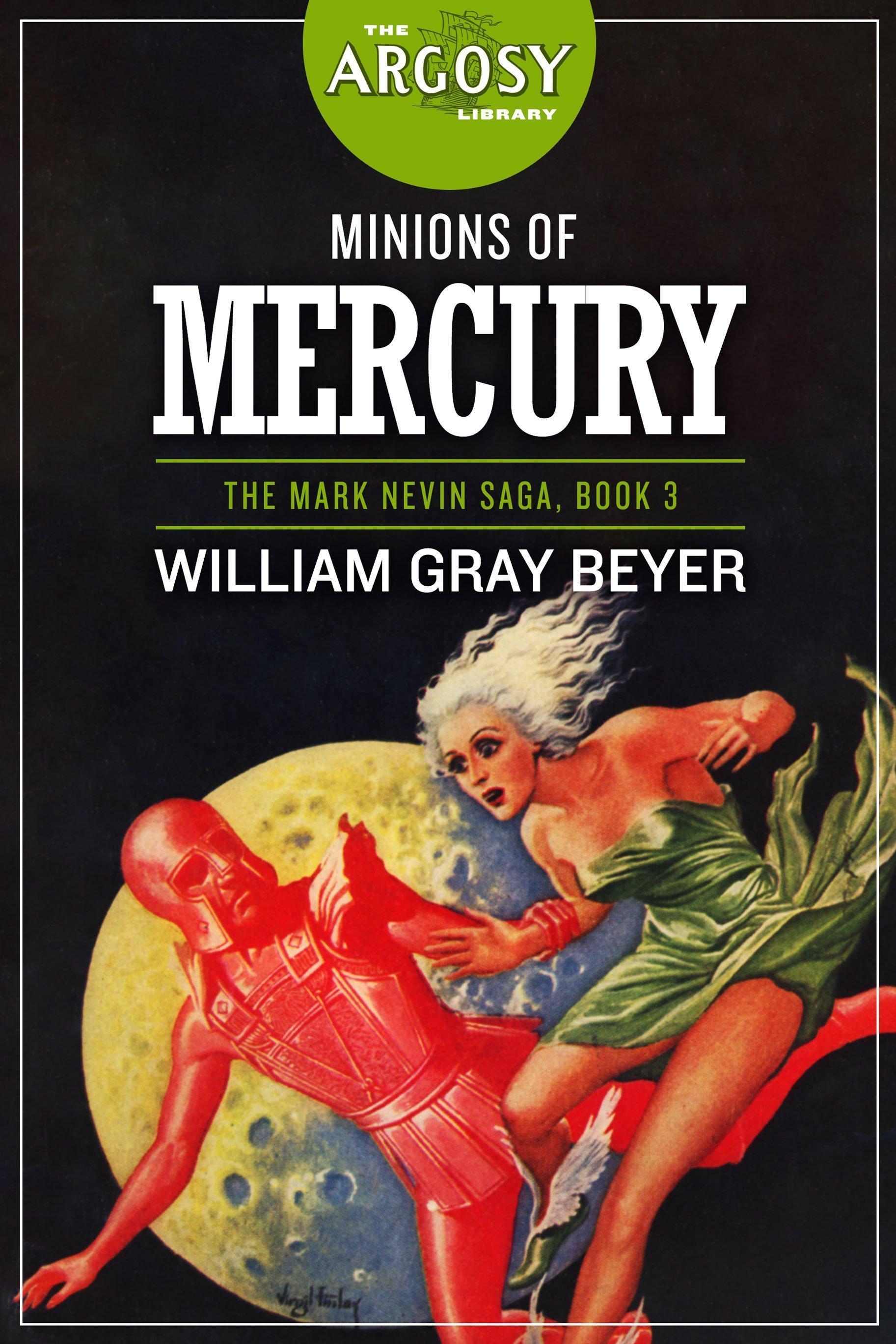 Minions of Mercury (The Argosy Library)