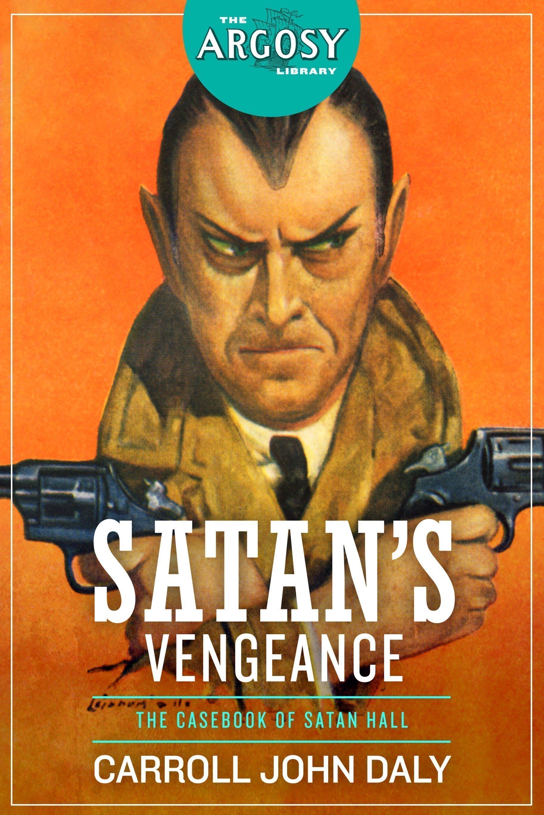 Satan's Vengeance (The Argosy Library)