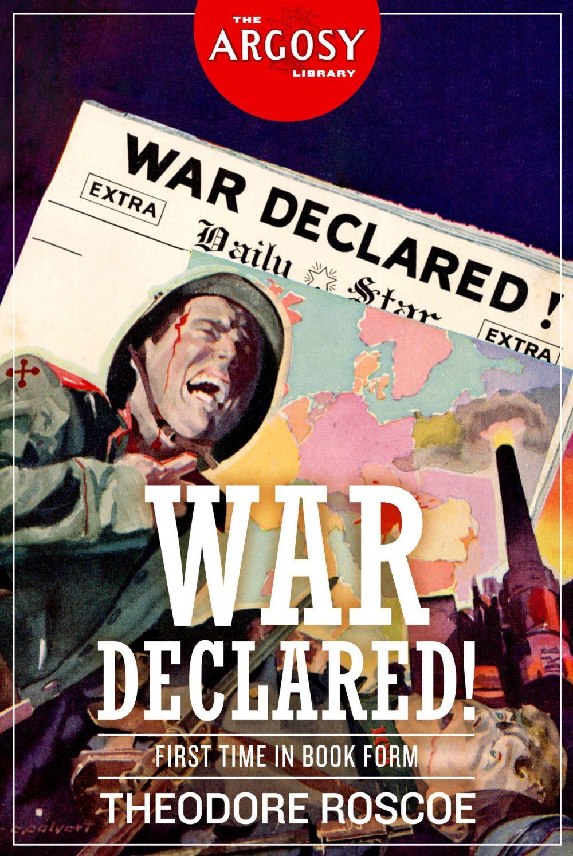 War Declared! (The Argosy Library)