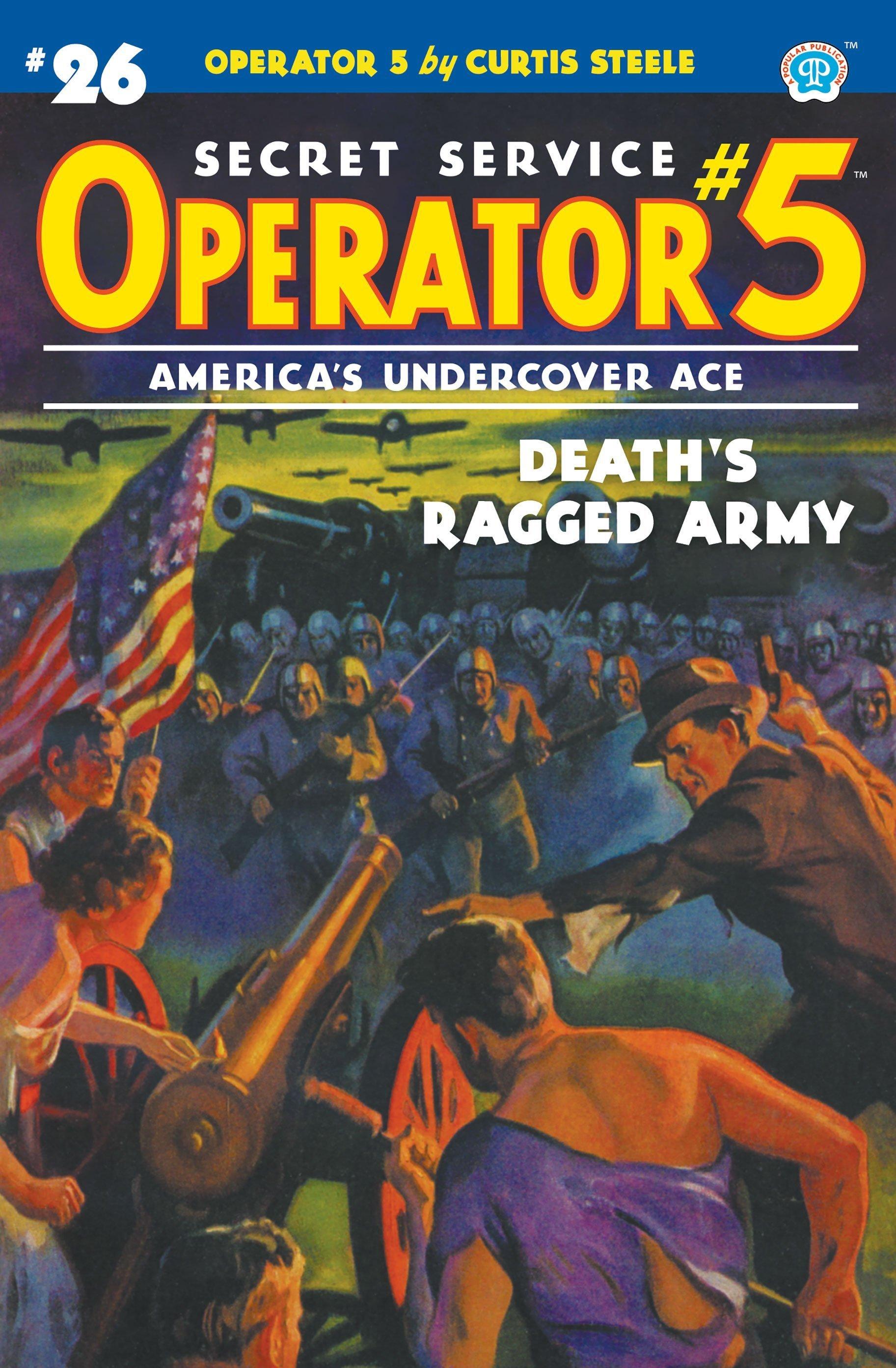 Operator 5 #26: Death's Ragged Army
