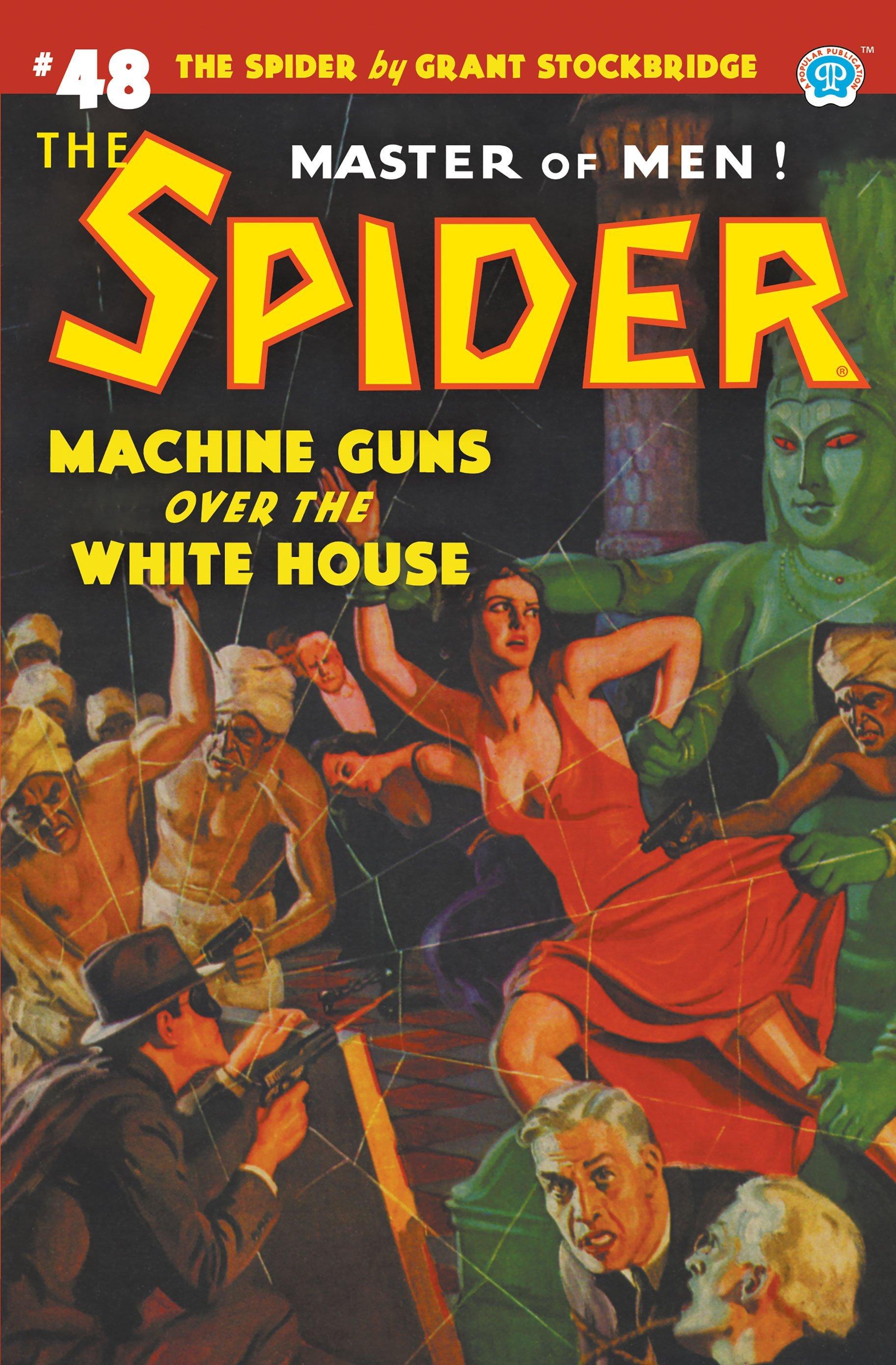 The Spider #48: Machine Guns Over the White House